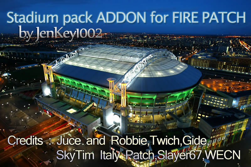 Stadium pack ADDON for FIRE PATCH by jenkey1002