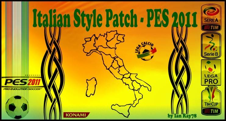 pes 2011 Italian Style Patch 2011 by Ian Ray78® – v3.2 Update