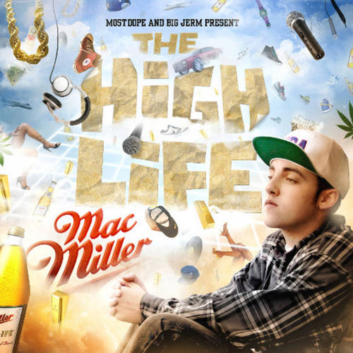 Cover: Mac Miller - The High Life