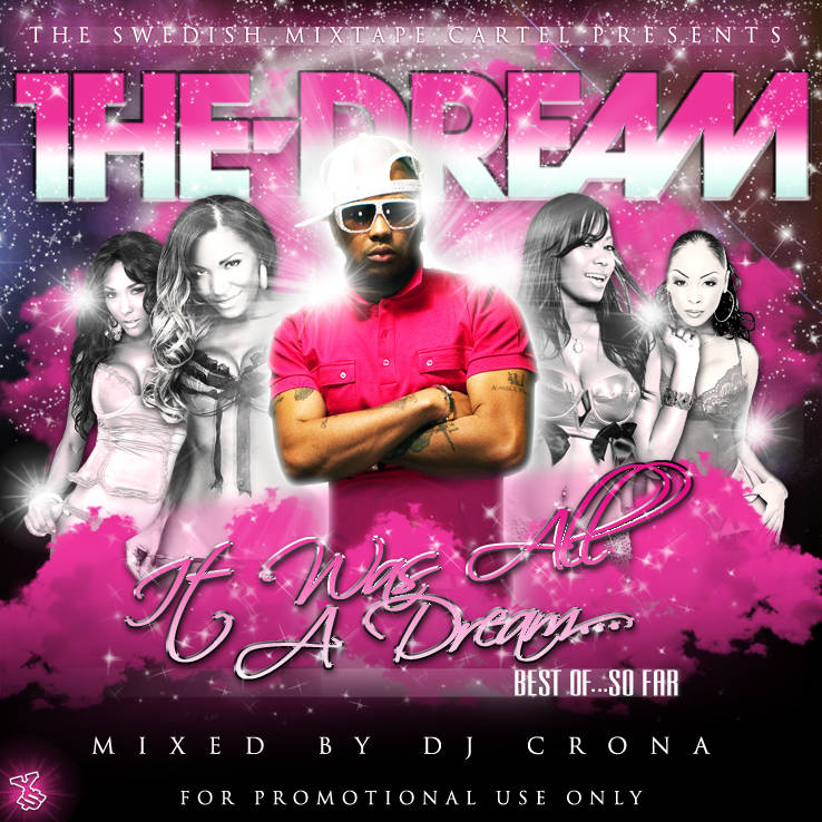 The Dream - It Was All A Dream (Best Of... So Far by DJ Crona)-2008