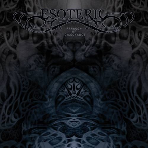 Esoteric - Paragon Of Dissonance (2011)