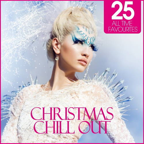 VA - Christmas Chill Out (25 All Time Favourites) (2011)