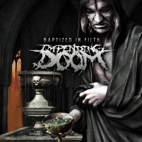 Impending Doom-Baptized In Filth-(2012)
