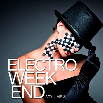 Electro Weekend Vol 3 (2012)