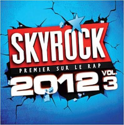 Skyrock 2012 Vol. 3 (2012) [Multi]