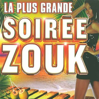 La plus grande soiree zouk (CD6) (2012) [Multi]